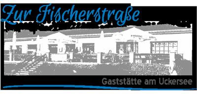 """Gaststätte """"Zur Fischerstraße"""" in Prenzlau am Uckersee"""